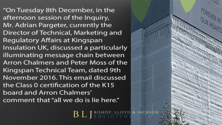 "On Tuesday 8th December, at Public Inquiry, Mr. Adrian Pargeter, the Director at Kingspan Insulation UK, discussed a particularly illuminating message chain in which Arron Chalmers' comments in the message that ""all we do is lie here""."